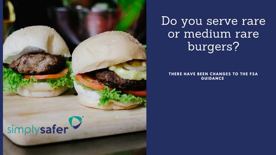 do you serve rare or medium rare burgers  simply safer